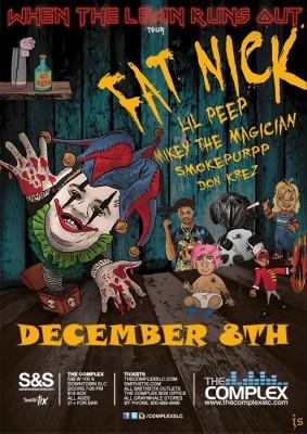 Fat Nick - When The Lean Runs Out Tour