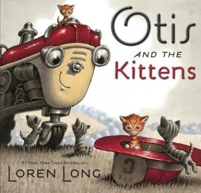 Loren Long: Otis and the Kittens