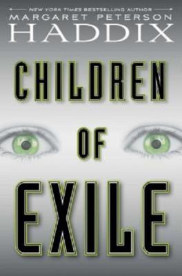 Margaret Peterson Haddix: Children of Exile