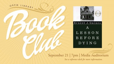 Orem Library Book Club: A Lesson Before Dying