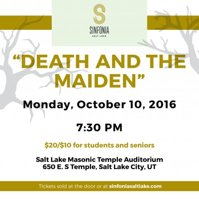 Sinfonia Salt Lake: Death and the Maiden