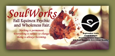 SoulWorks Fall Equinox Psychic and Wholeness Fair