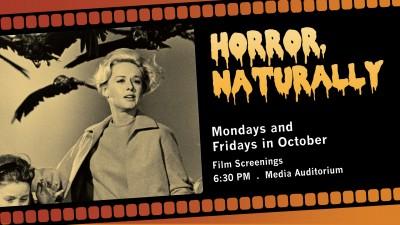 Film Screenings: Horror, Naturally