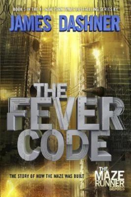 James Dashner: The Fever Code