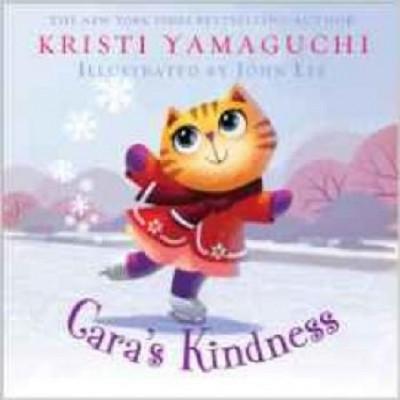 Kristi Yamaguchi: Cara's Kindness