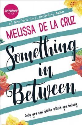 Melissa de la Cruz: Something in Between