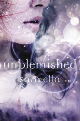 Sara Ella: Unblemished