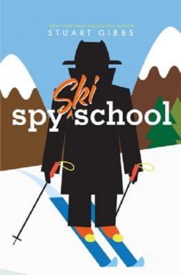 Stuart Gibbs: Spy Ski School