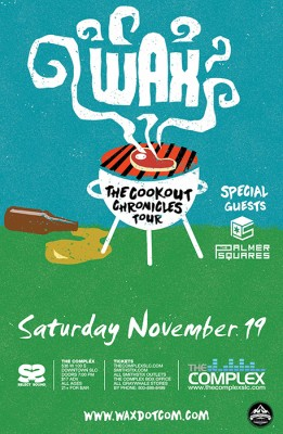 Wax - The Cookout Chronicles Tour