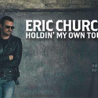 Eric Church: Holdin' My Own Tour