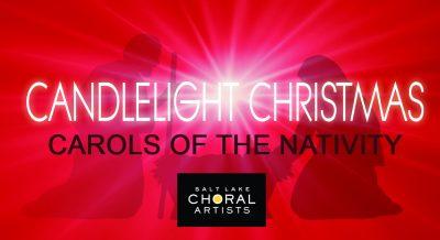 Candlelight Christmas: Carols of the Nativity