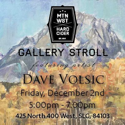 Gallery Stroll Featuring Dave Volsic