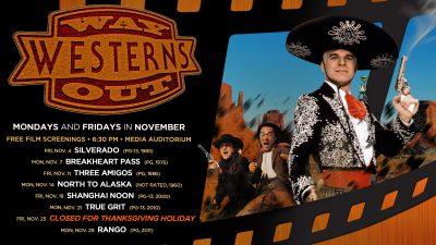 November Film Screenings: Way-out Westerns