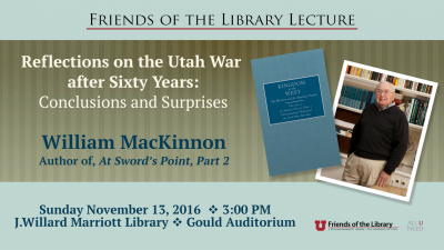 Reflections on the Utah War after Sixty Years: Conclusions and Surprises