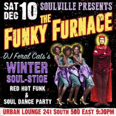 The Funky Furnace Winter Soul-Stice