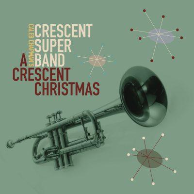 Caleb Chapman's CRESCENT CHRISTMAS