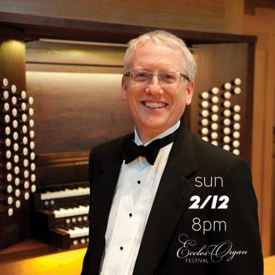 23rd Annual Eccles Organ Festival