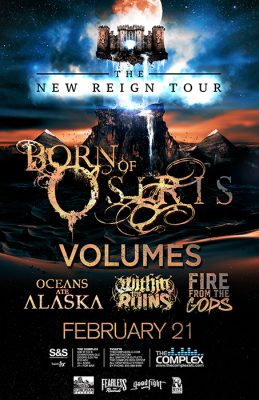 Born Of Osiris - The New Reign Tour