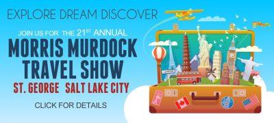 Morris Murdock Travel 21st Annual Morris Murdock Travel Expo