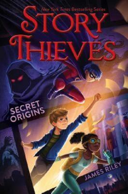 Story Thieves: Secret Orgins