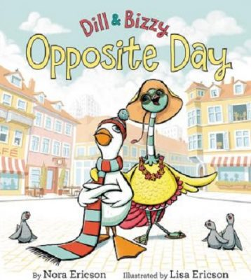Dill and Bizzy: Opposite Day