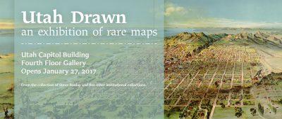 Utah Drawn: An Exhibition of Rare Maps