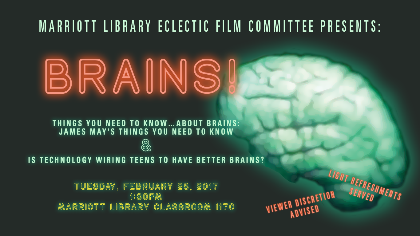 Brains Free Film And Food Presented By J Willard Marriott Wiring Of The Brain Library