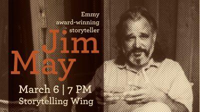 Emmy Award-winning Storyteller Jim May