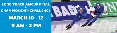 Long Track AmCup Final and Champions Challenge