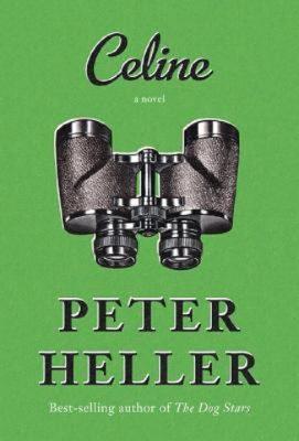 Peter Heller: Celine