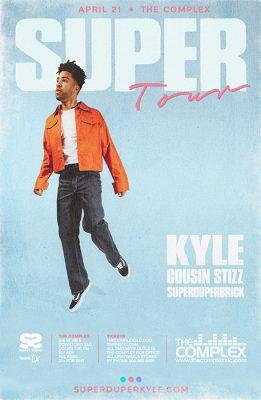 Super Duper Kyle Presents SUPER Tour