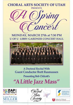 The Choral Arts Society of Utah presents A Spring Concert