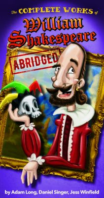 The Complete Works of William Shakespeare...Abridged