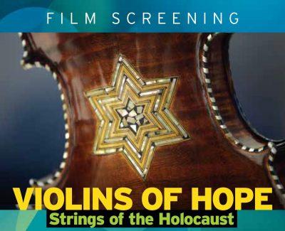 Free Film Screening - Violins of Hope Strings of t...