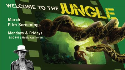 March Film Screenings: Welcome to the Jungle
