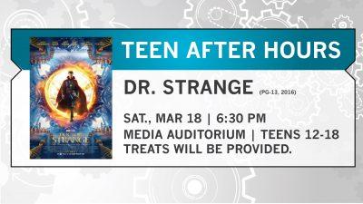 Teen After Hours Movie Night: Dr. Strange (PG-13, 2016)