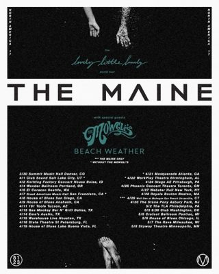 The Little Lovely Lonely Tour Featuring The Maine