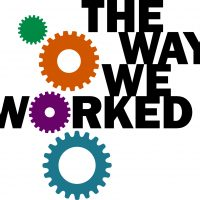 The Way We Worked Exhibition in Park City