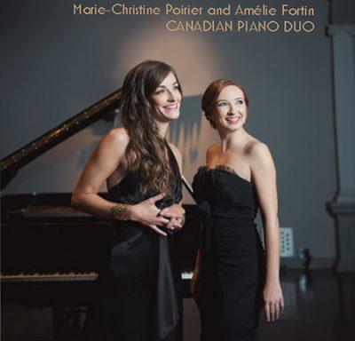 Duo Fortin-Poirier: Vingt Doigts et un Piano