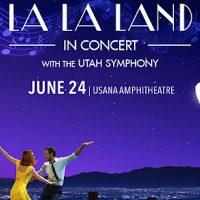 La La Land in Concert with the Utah Symphony