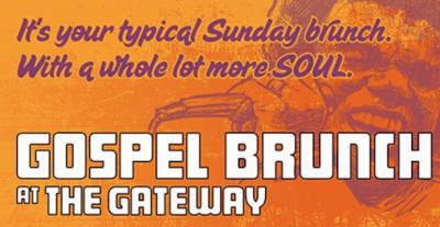 Gospel Brunch at The Gateway