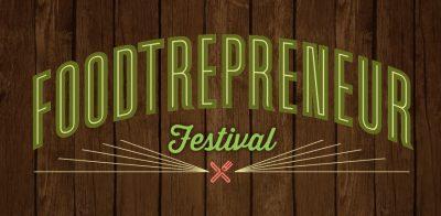 3rd Annual Foodtrepreneur Festival