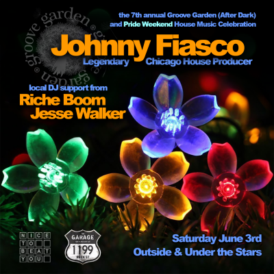 7th Annual Groove Garden (After Dark) Featuring Johnny Fiasco