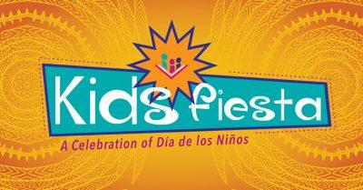 Kids Fiesta — Día de los Niños