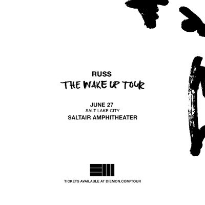 Russ - The Wake Up Tour