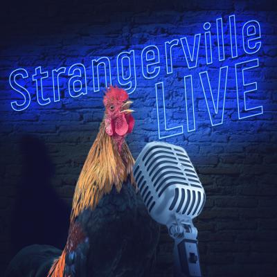Strangerville Live Storytelling