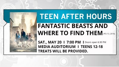Teen After Hours Movie Night: Fantastic Beasts and Where to Find Them (PG-13, 2016)