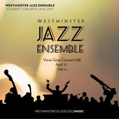 Westminster Jazz Ensemble Spring Concert