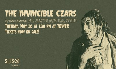 Dr. Jekyll and Mr. Hyde w/ The Invincible Czars