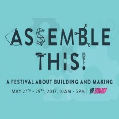 Assemble This! A Festival About Building and Making